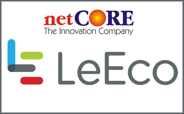 LeEco partners with netCORE to strengthen its Digital Marketing Initiatives