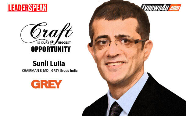 LEADERSPEAK WITH SUNIL LULLA, Chairman & MD – Grey Group India