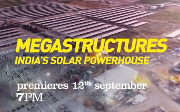 Nat Geo's Megastructures to air one-hour episode India's Solar Powerhouse on 12th Sep