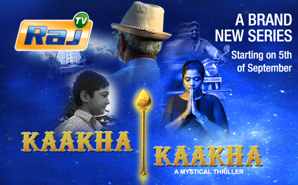 Raj TV takes devotional route to bolster its evening band with 'Kaakha Kaakha'