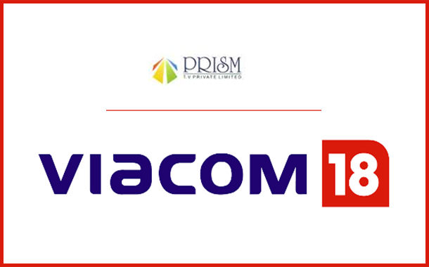 Viacom18 completes merger of Prism TV Private Limited