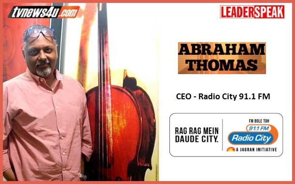 LEADERSPEAK with Mr. Abraham Thomas, CEO, Radio City 91.1FM