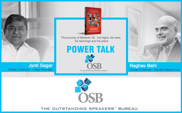 The Outstanding Speakers' Bureau Power Talk captures riveting conversation between Raghav Bahl and Jyoti Sagar