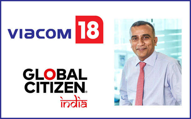 Viacom18 powers Global Citizen Festival, puts its network might to amplify behavioural change