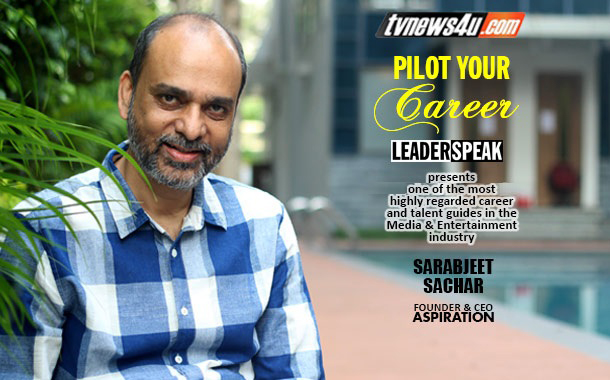 LEADERSPEAK WITH SARABJEET SACHAR – FOUNDER & CEO - Aspiration