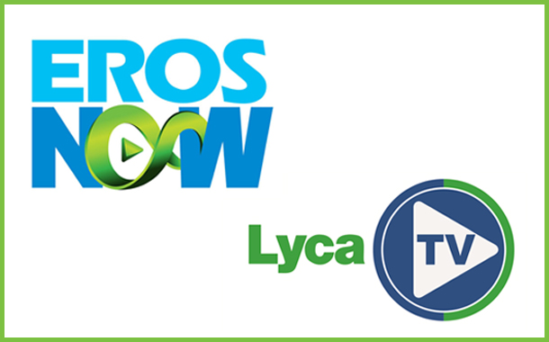 Eros Now available on LycaTV; largest ethnic entertainment provider