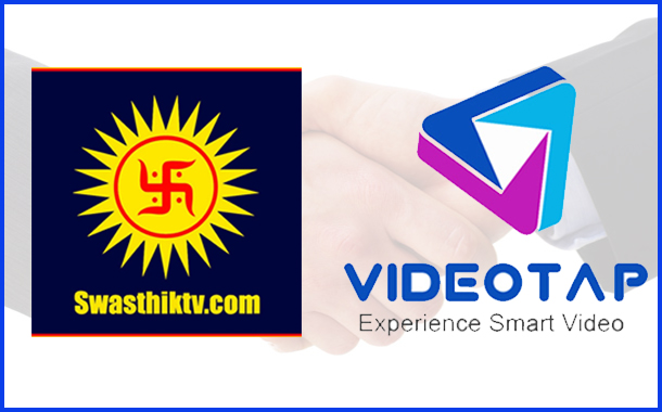 SwasthikTV.com partners VideoTap to offer