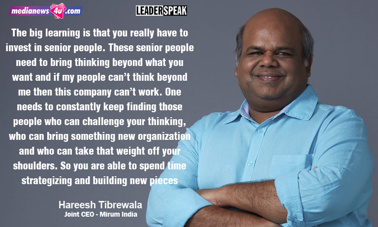 Part 2: Leaderspeak with Sanjay Mehta & Hareesh Tibrewala, Joint CEOs of Mirum India